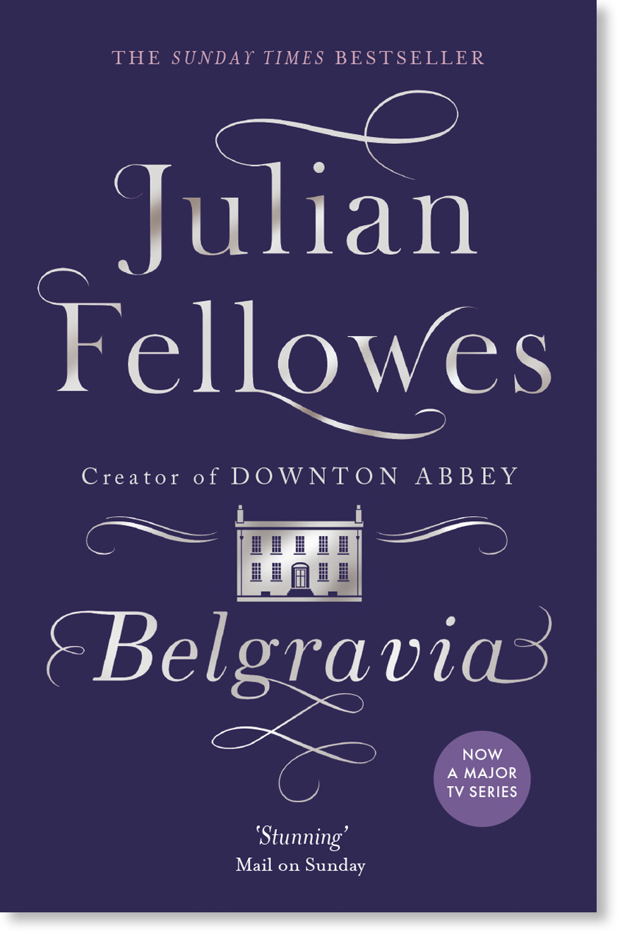 Series styling for Julian Fellowes backlist. Weidenfeld & Nicholson.